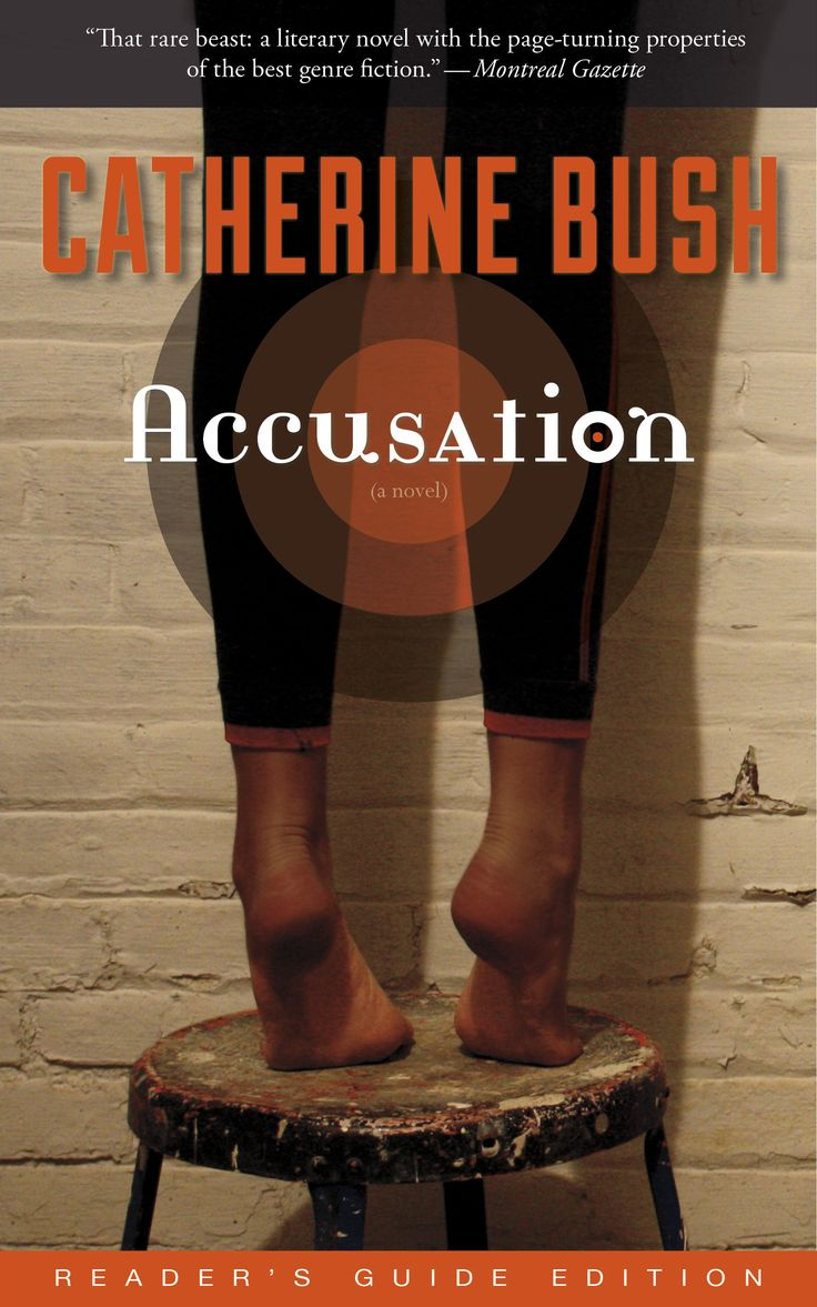 Accusation (Reader's Guide Edition) by Catherine Bush