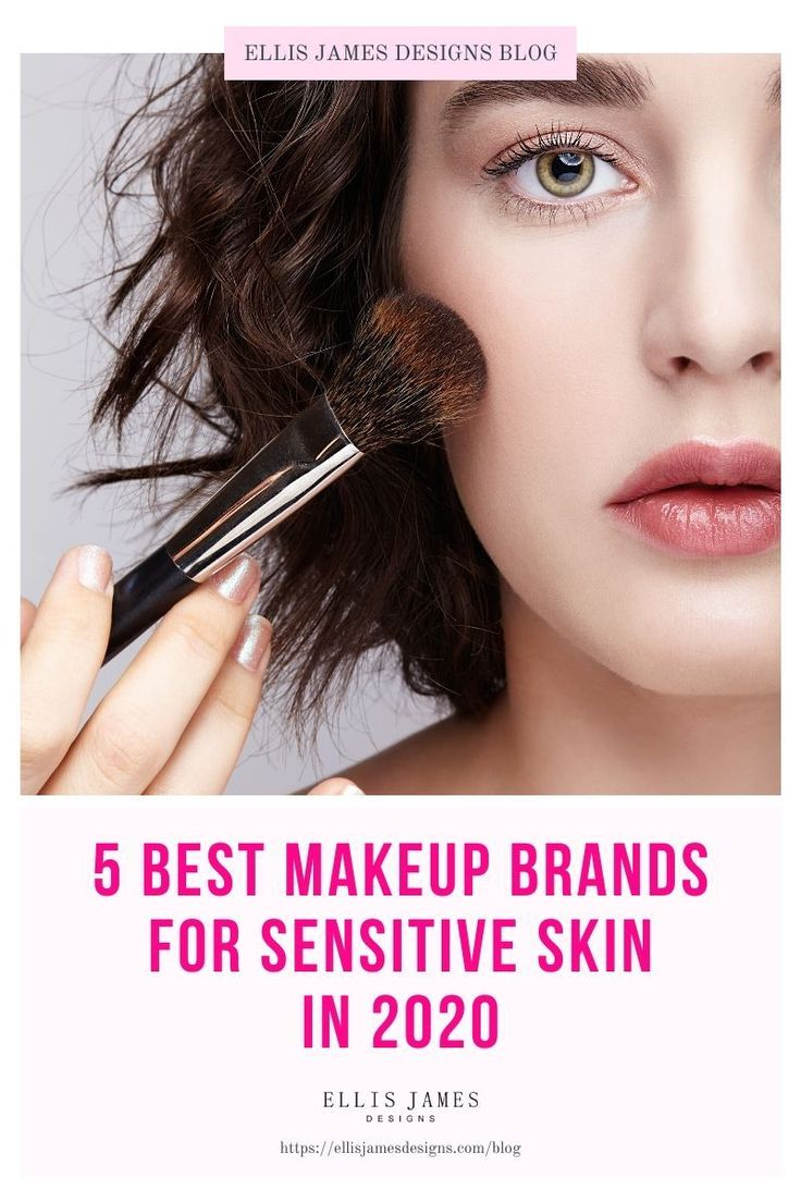5 Best Makeup Brands for Sensitive Skin The Top Makeup