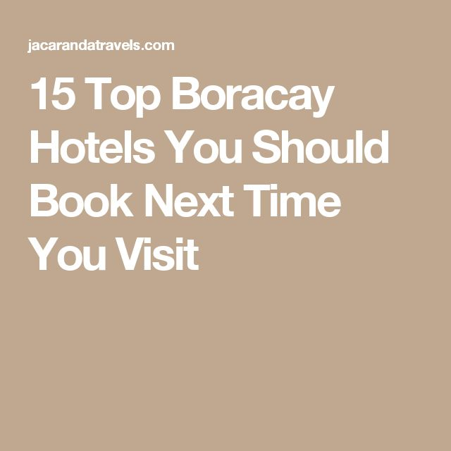 15 Top Boracay Hotels You Should Book Next Time You Visit