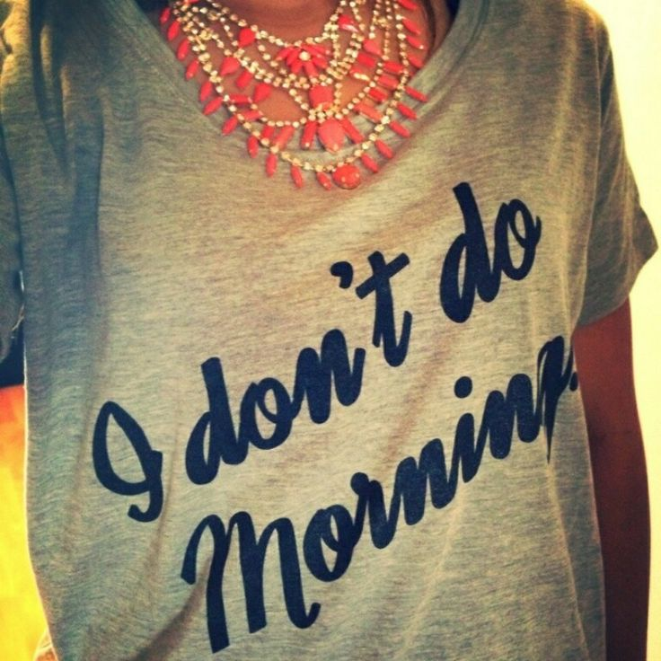 I Don't Do Mornings | Broke Rich Girls