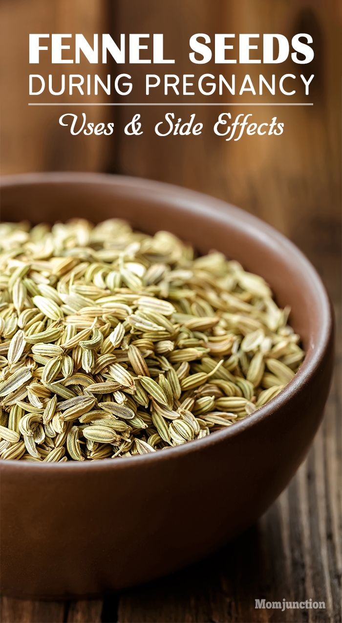 Fennel Seeds During Pregnancy – Uses & Side Effects ...
