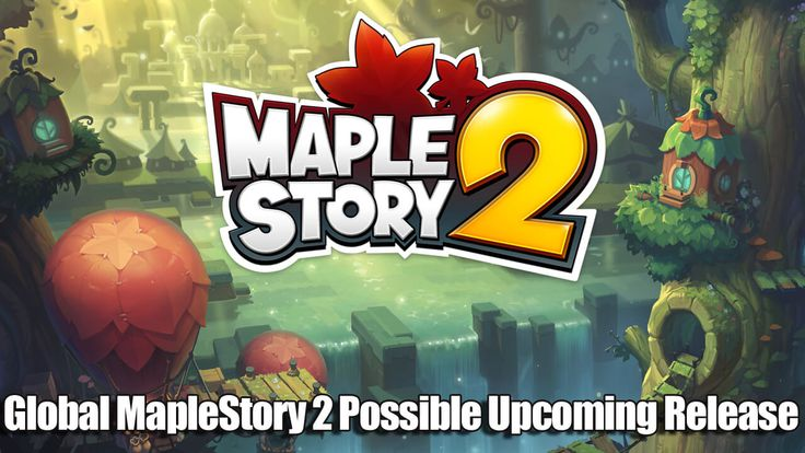 MapleStory 2 Possible Upcoming Release Globally