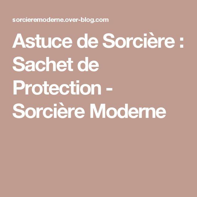 Astuce de Sorcière : Sachet de Protection - Sorcière Moderne