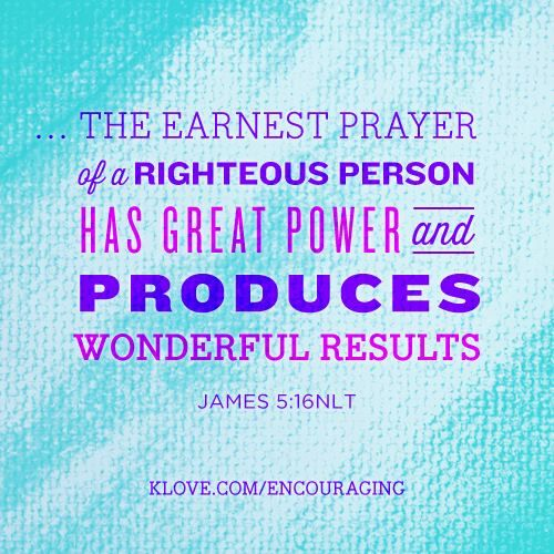 james 5 16b the effectual fervent prayer of a righteous man availeth much