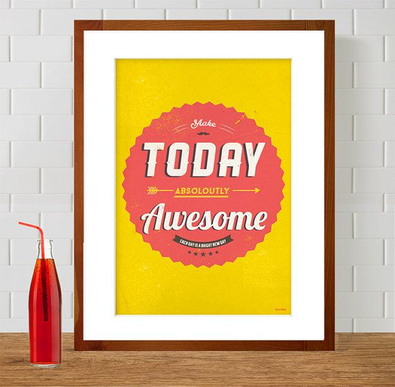Typography Poster - Make Today Awesome, Motivational Quote A3 Print, Mid Century Modern Typography, Hipster Home and Kitchen Decor