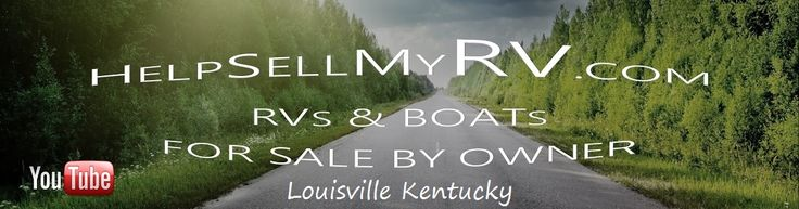 Subscribe to our YouTube channel here. HelpSellMyRV.com Louisville Kentucky 502-645-3124