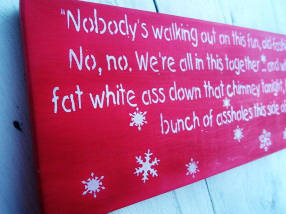 Christmas Decorations, CHRISTMAS VACATION funny sign PACKAGE- Clark Griswold, Cousin Eddie, Ellen Griswold quotes on Etsy, $95.00