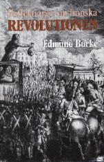 Pris: 200 kr. Häftad, 1989. Skickas inom 3-6 vardagar. Köp Reflektioner om franska revolutionen av Edmund Burke på Bokus.com.