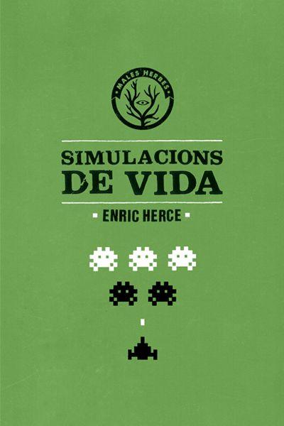 Simulacions de vida_Enric Herce (ciència-ficció, thriller, la fragilitat de la societat de la informació)