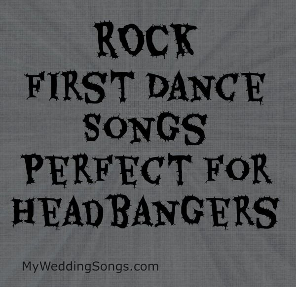 Love rock music?  Tired of the popular wedding songs used over and over?  Check our our list of rock first dance songs!  Metallica is on the list.