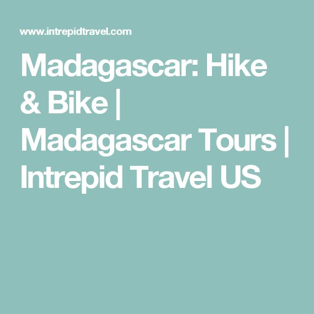 Madagascar: Hike & Bike | Madagascar Tours | Intrepid Travel US