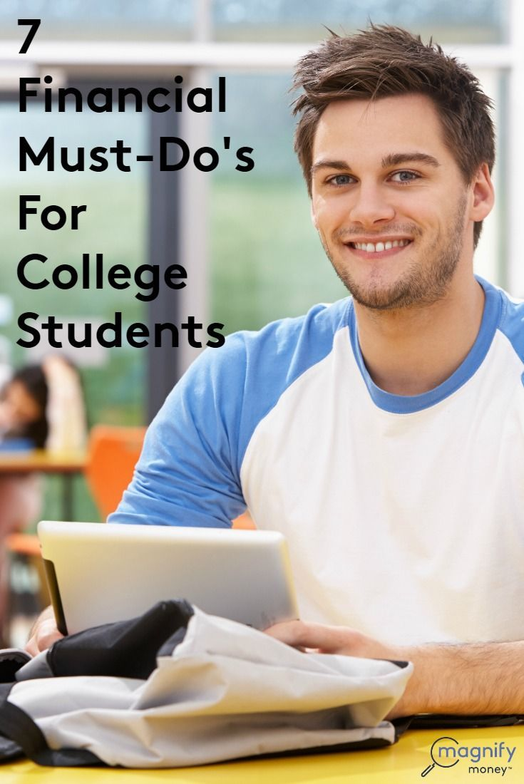 7 financial must dos for college students student loan forgivenesspay