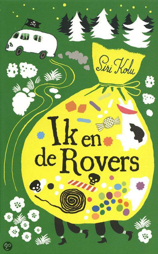 Recensie (★★★★☆) van Siri Kolu - Ik en de rovers (deel 1) | Gottmer 2011, 239 bladzijden || Zilveren Griffel (vanaf 6 jaar) || Roos wordt ontvoerd door de familie Rover. Eerst wet ze niet wat haar overkomt, maat al snel geniet Roos van het nieuwe vrije leven, waarin de gekste dingen heel normaal zijn. || http://www.ikvindlezenleuk.nl/2013/12/siri-kolu-ik-en-de-rovers-ik-en-de.html