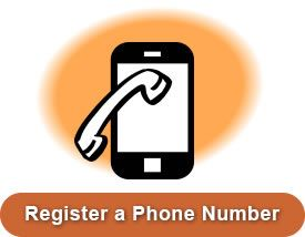 DO NOT CALL LIST:  Register your Phone Number to minimize annoying, intrusive phone solicitation and scammers....