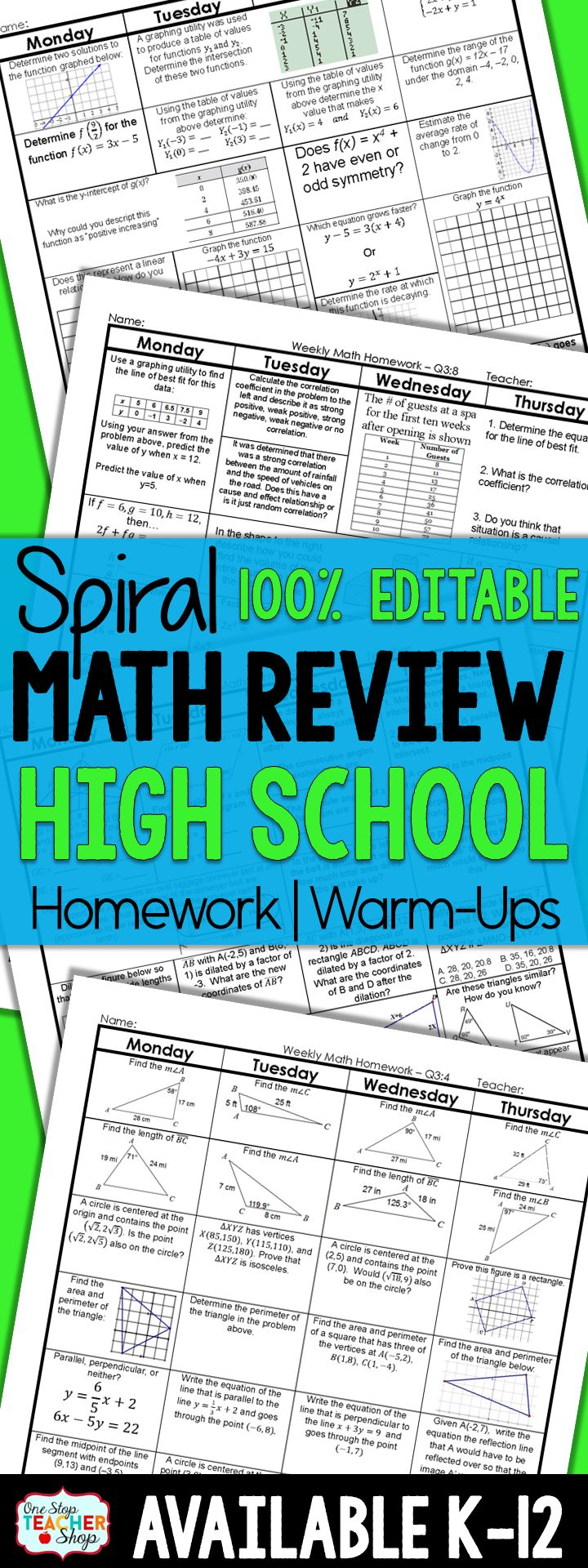 100% Editable Spiral Math Review for High School. This daily spiral review resource can be used for math homework, math warm ups, or even math review. It is 100% Editable and covers the entire year of ninth, tenth, or eleventh grade math. (Algebra 1, Geometry, or Algebra 2) Includes answer keys!