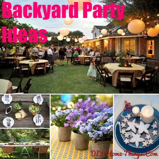 Ideas For Backyard Parties: Innovative Backyard Party Ideas