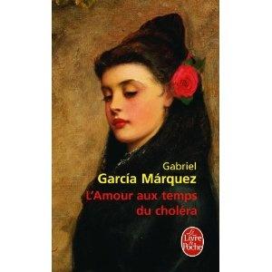 Gabriel Garcia Marquez - L'amour au temps du choléra