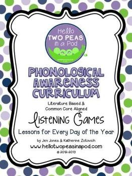 """Two Peas Phonological Awareness Curriculum """"Listening Games"""": Literature Based and Aligned to the 16 PA Skills identified in the Common Core - One Year Bundle"""