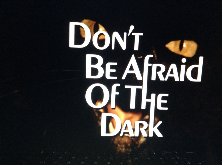 Don't Be Afraid of the Dark, 1973.