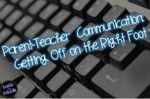 Blog Post: Getting Off On the Right Foot with Parent Communication (includes sample note to parents)