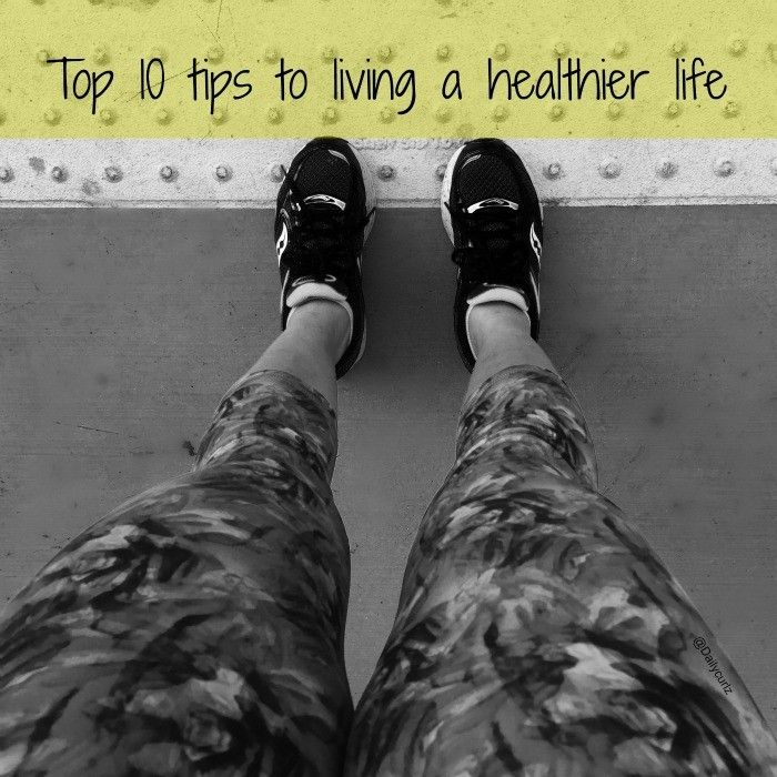 Top 10 tips to living a healthier life #WMT #just10 {ad}