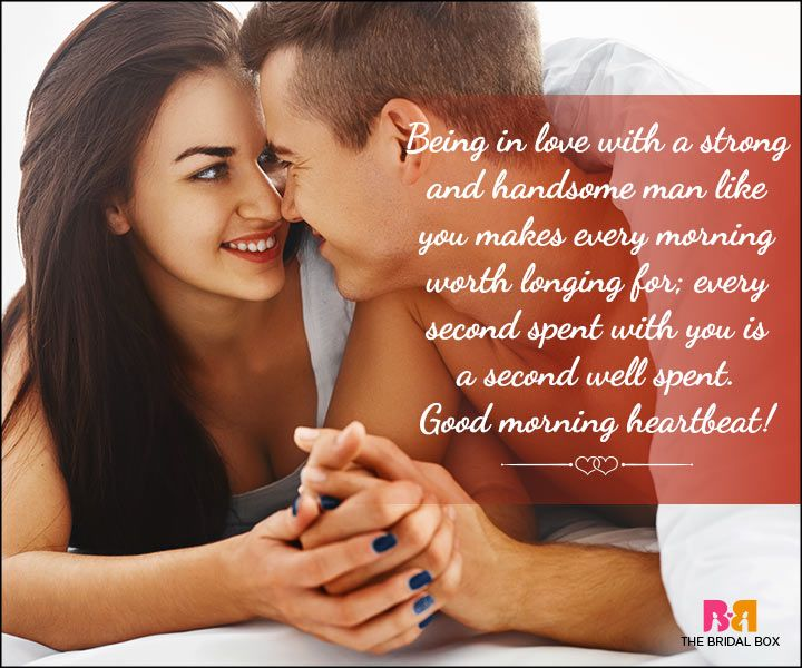 Good Morning Love Quotes For Him The Sweetest 14 Good Morning