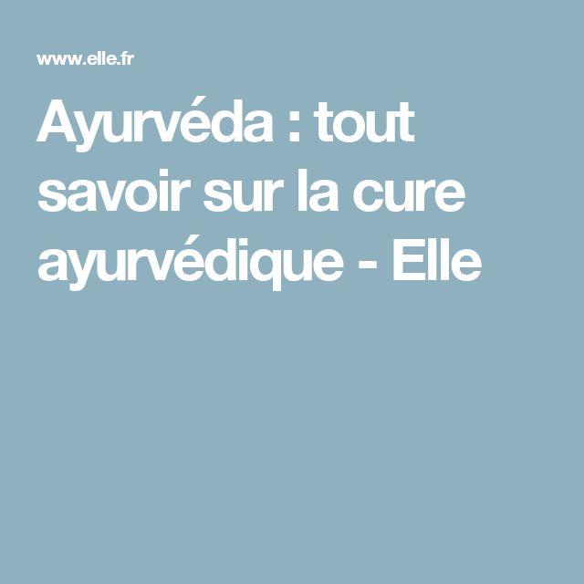 Ayurvéda : tout savoir sur la cure ayurvédique - Elle