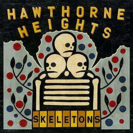 Hawthorne Heights - Skeletons (2010)