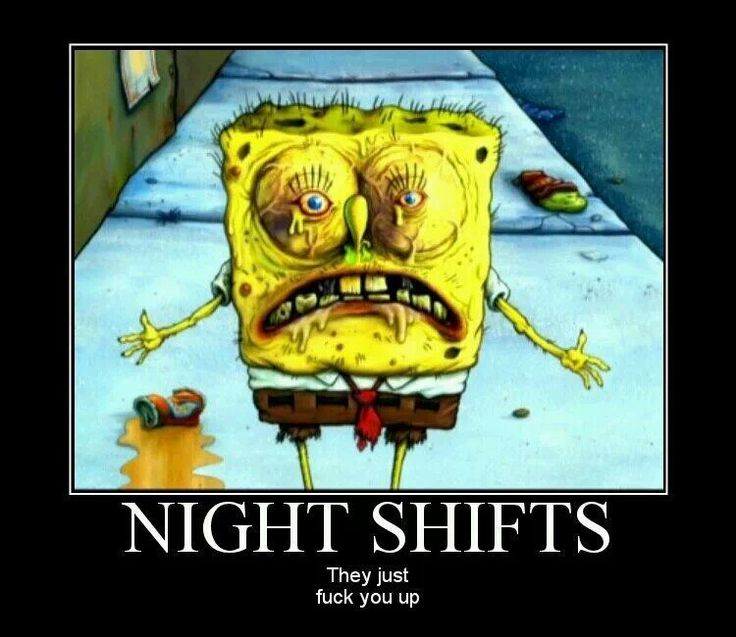 Night shifts.... The things I do for a deferential! Lol