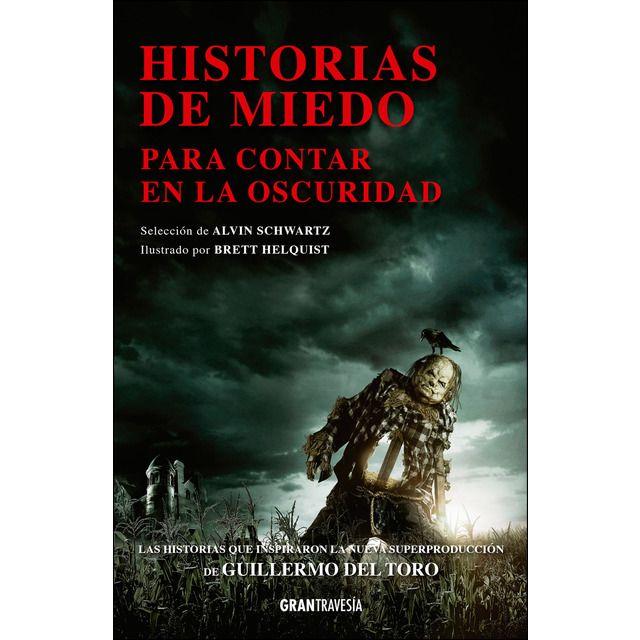 Gran Travesia Historias De Miedo Para Contar En La Oscuridad Histórias Assustadoras Urgente Histórias Para Contar