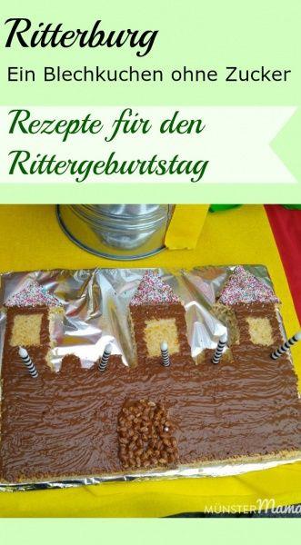 Ritterburg Blechkuchen zum Kindergeburtstag. Ein Kuchen ohne Zucker nur mit Apfelmus und ideal für kleine Ritter und Drachen. Mit diesen tollen Ideen gelingt der Rittergeburtstag