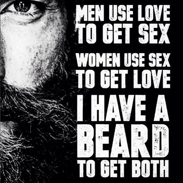 I have a beard to...