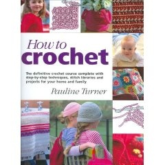 Teach Yourself How To Crochet : Book teaches crochet with one skill at a time, and has projects to ...