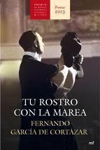 """Fernando García de Cortázar, autor de otros libros como: """"Breve historia de España"""" o """"Pequeña historia del mundo"""" nos trae la novela de amor y espionaje:""""Tu rostro con la marea"""", ganadora del #Premio #NovelaHistórica Alfonso X el sabio."""