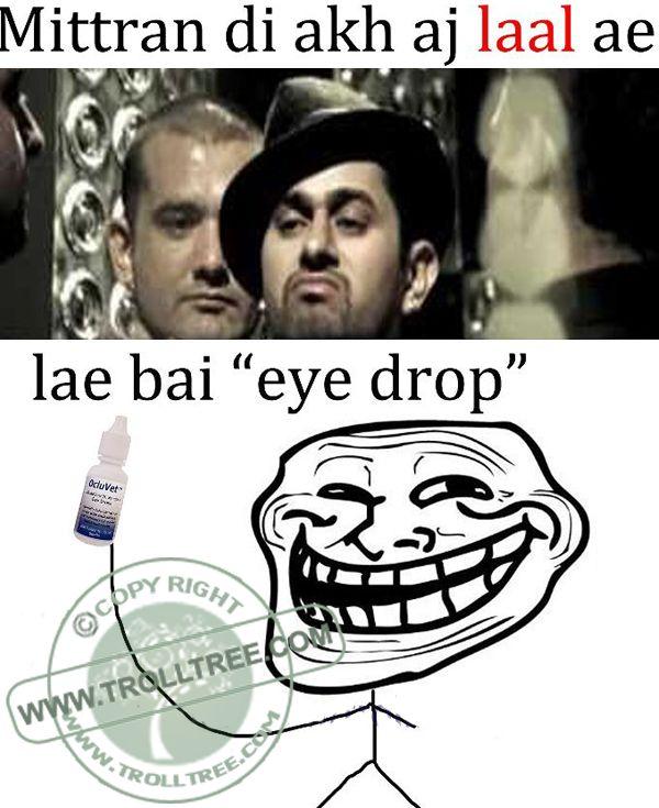 Share your Remark on the #trolls, Hindi #Jokes, #Punjabi Jokes, Funny #pictures & jokes, Spectacular Silly jokes. Get all updates of modern Hindi & Punjabi joke & other #Humorous troll only on @  www.trolltree.com Funny #Punjabi Trolls : The #Eye Drops