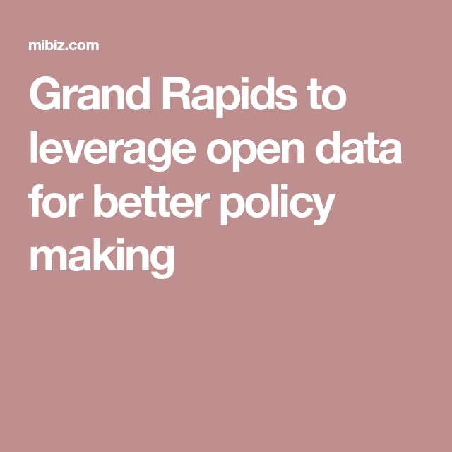 Grand Rapids to leverage open data for better policy making
