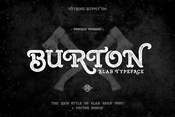 Burton Slab Typeface + Bonus - Slab Serif
