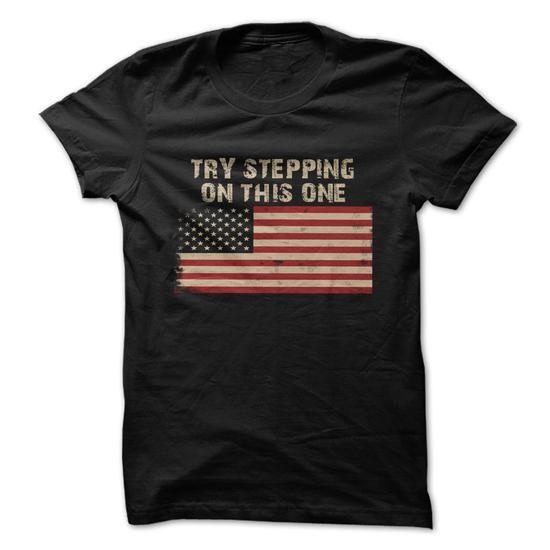 Try stepping on this flag T-Shirt Hoodie Sweatshirts iio