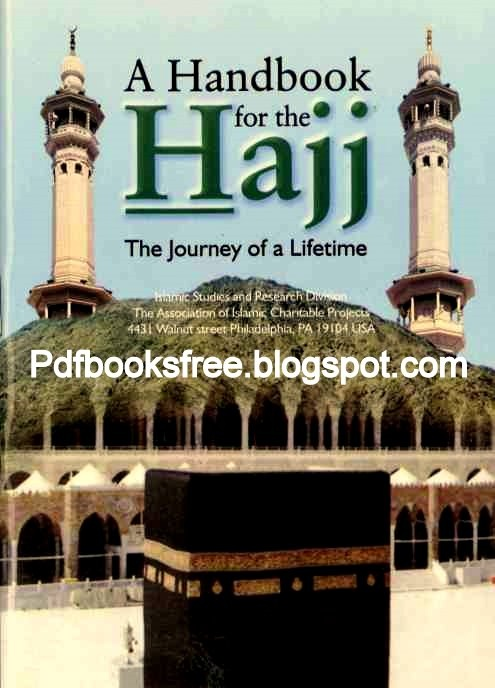 A Hand Book Of The Hajj The Journey of a Lifetime   Free Pdf Books - www.marhabatours.co.uk