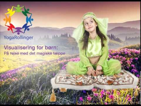 På rejse med det magiske tæppe - YogaRollinger visualisering for børn - YouTube