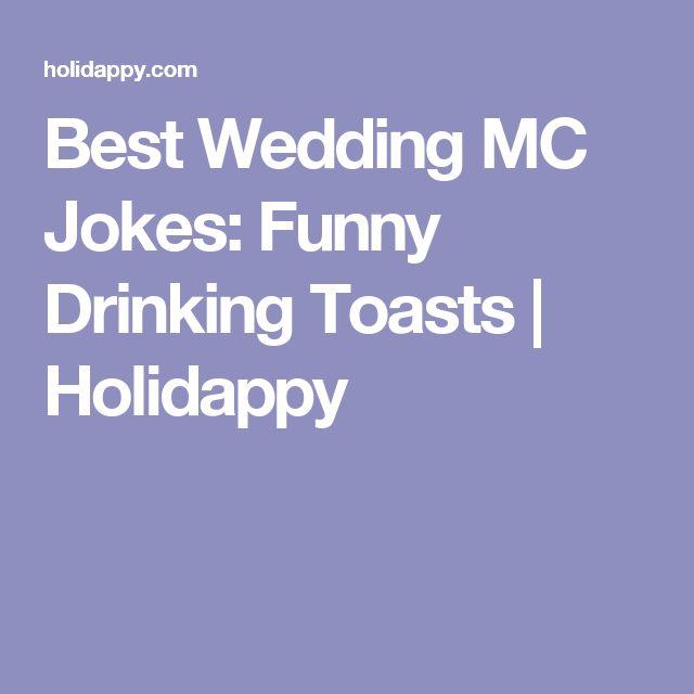 Best 25 Funny wedding toasts ideas on Pinterest  Funny best man speeches Wedding toast quotes