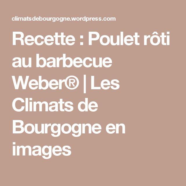 Recette  Poulet rôti au barbecue Weber®