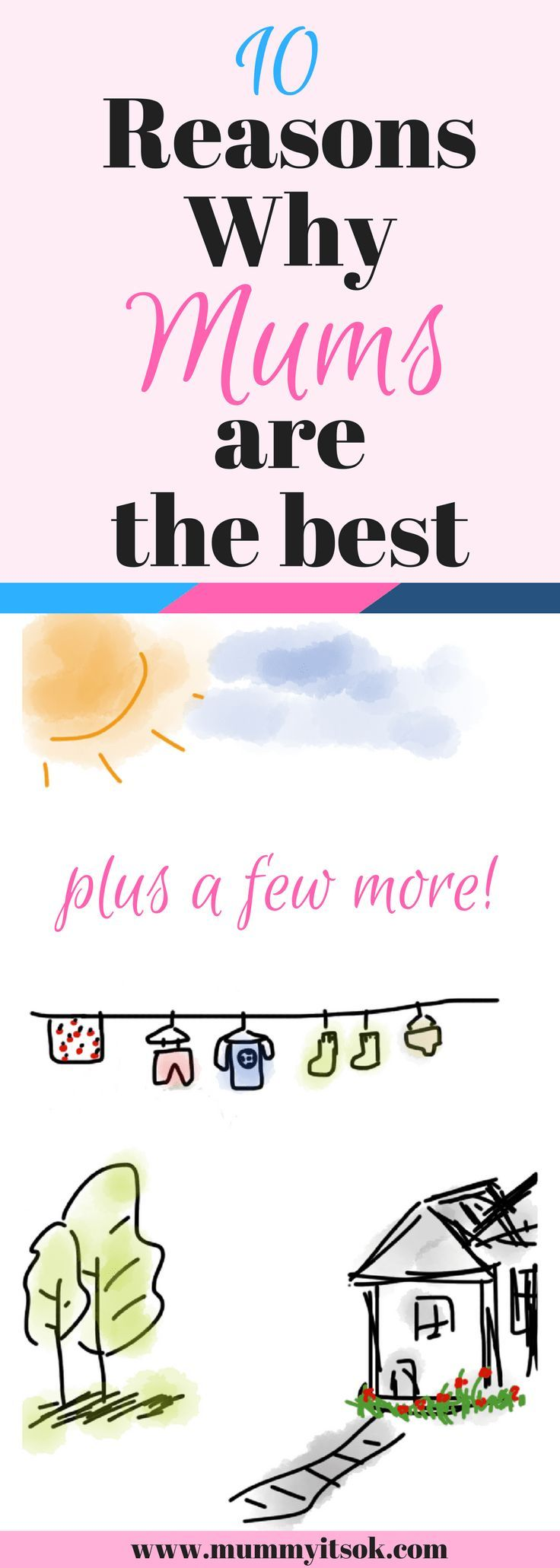 10 reasons why mums are the best, mums are amazing, love you mums, being a mum, super mum, mum is the best, mum is the best mom, rocking motherhood, mum like a boss, boss mum,