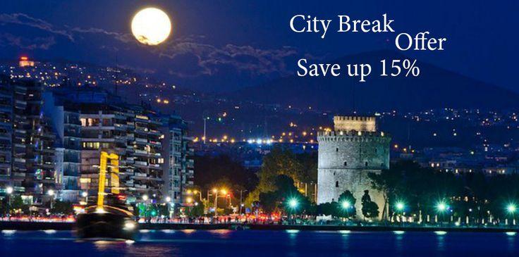 City Break Offer Thessaloniki