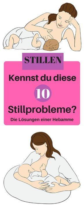 Stillprobleme sind noch lange kein Grund frühzeitig abzustillen. Kenne die 10 häufigsten Probleme beim Stillen und lerne die Lösung kennen. Stillen abnehmen, Stillen Probleme, Stiillposition, abstillen, Stillen Tipps,Stillen Ernährung, Stillen essen, Stillen Kleidung, Stillen Probleme