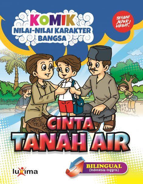 download gratis ebook 18 komik seri nilai nilai karakter bangsa cinta tanah air bilingual 2 bahasa Indonesia Inggris