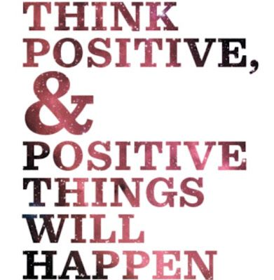Quotes About Being Positive | Positive Thinking