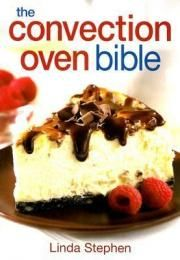 Free Convection Oven Recipes | convection oven bible linda stephen format paperback convection ovens ...