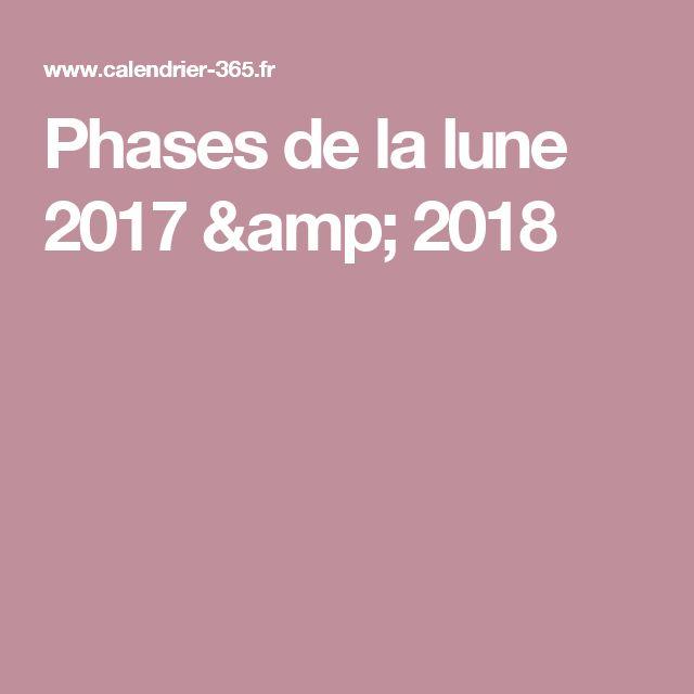 Les 25 meilleures id es de la cat gorie phase lune sur - Calendrier de la lune 2017 ...