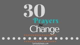 30 Prayers For Change To Say Right Now
